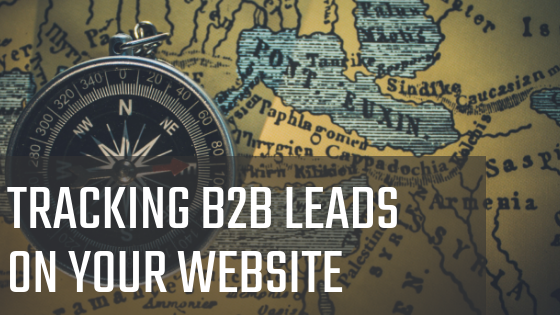 Tracking B2B Leads: Easy and Fast Ways to Gain Audience Insight