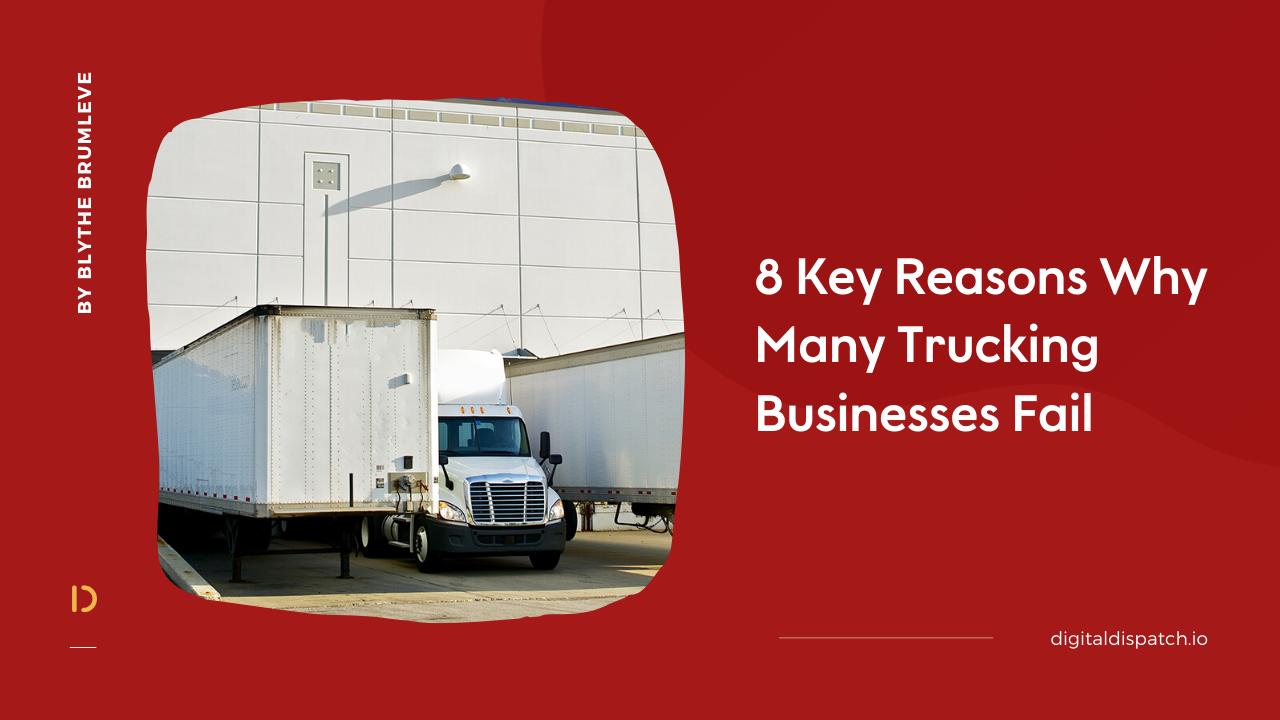 8 Reasons Trucking Companies Fail