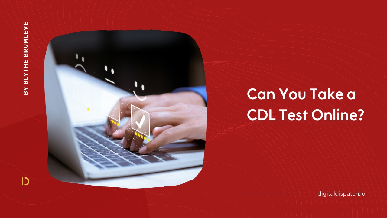 Can you take a CDL test online?