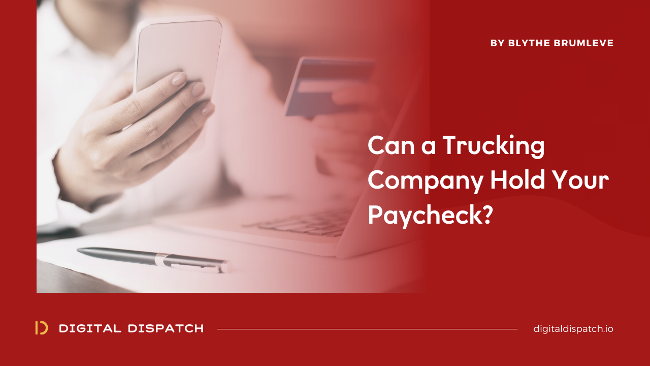 Can a Trucking Company Hold Your Paycheck?