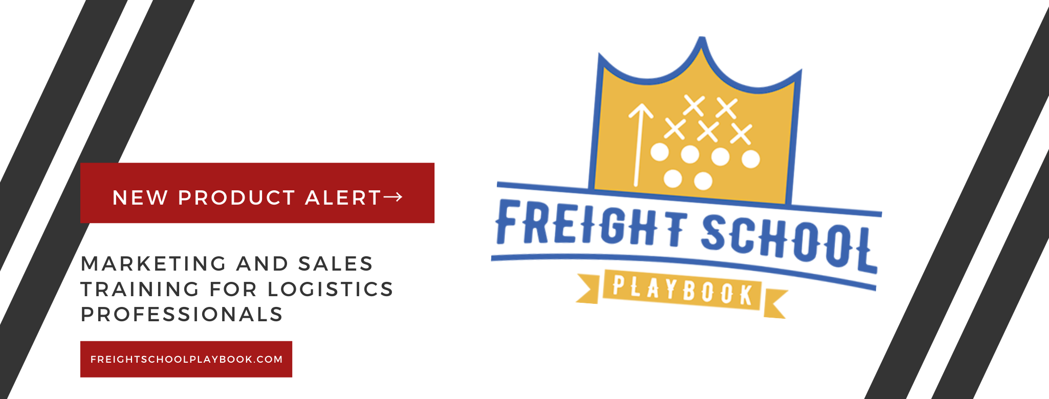 Freight School Playbook: How it helps your sales and marketing goals