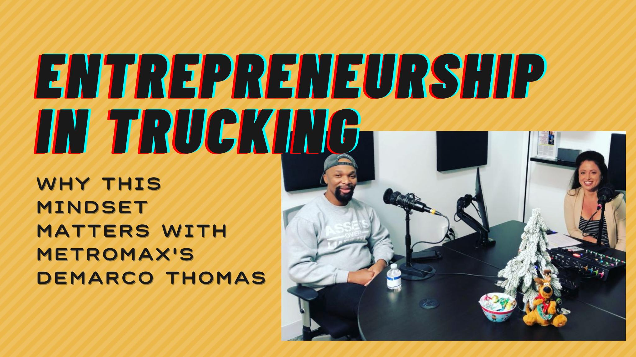 The Entrepreneurship Mindset With Metromax's Demarco Thomas