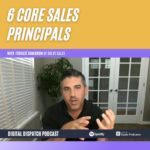 6 Core Sales Principals with Forrest Dombrow